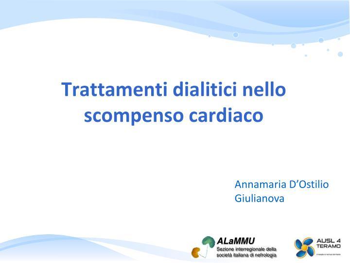 Trattamenti dialitici nello scompenso cardiaco