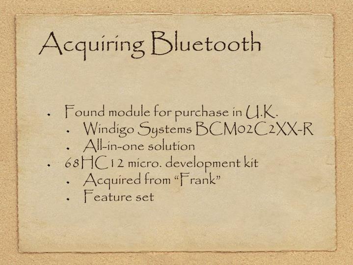 Acquiring Bluetooth