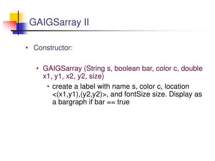 GAIGSarray II