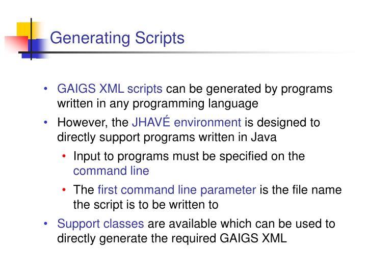 Generating Scripts