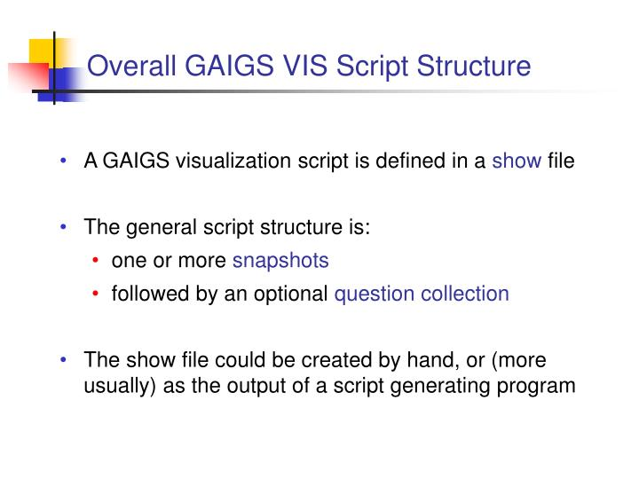 Overall GAIGS VIS Script Structure