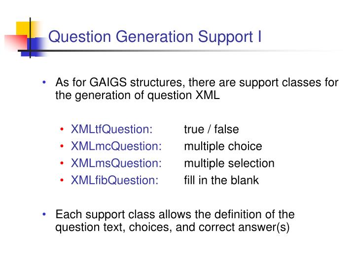 Question Generation Support I