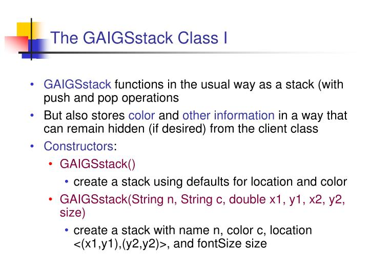 The GAIGSstack Class I