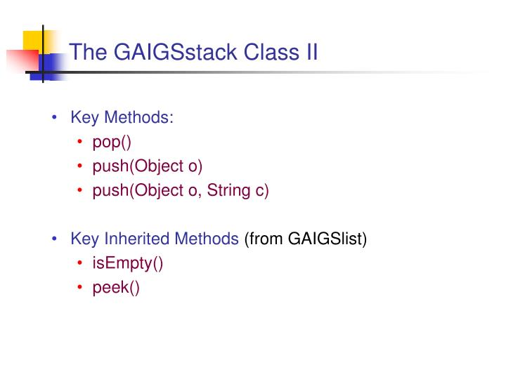 The GAIGSstack Class II