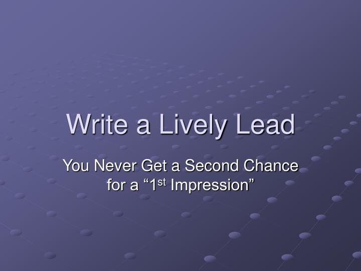 Write a Lively Lead