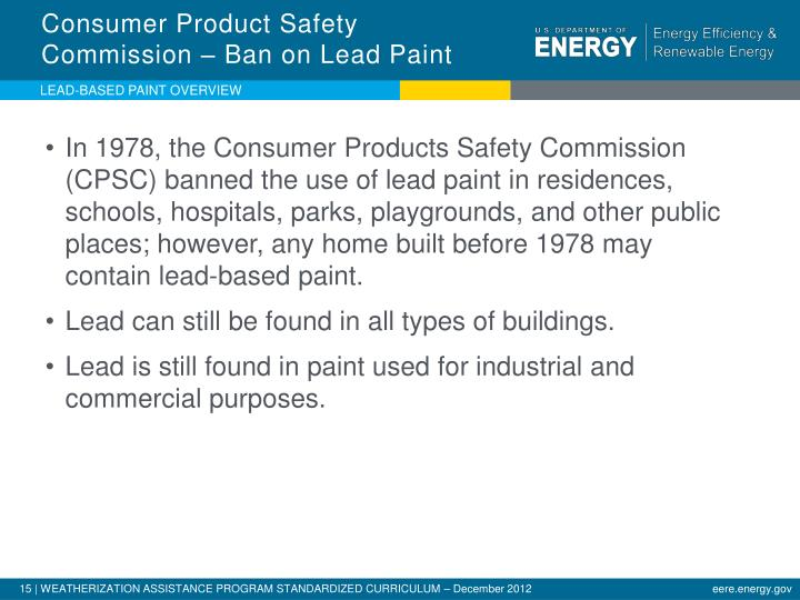 Consumer Product Safety Commission – Ban on Lead Paint