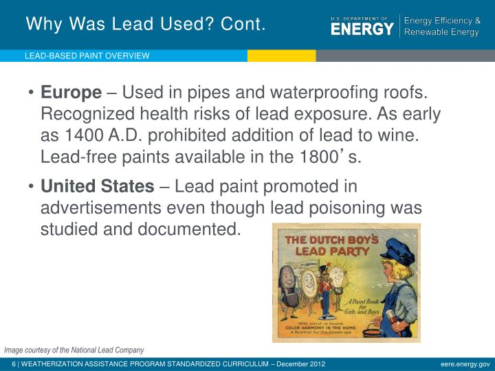 Why Was Lead Used? Cont.