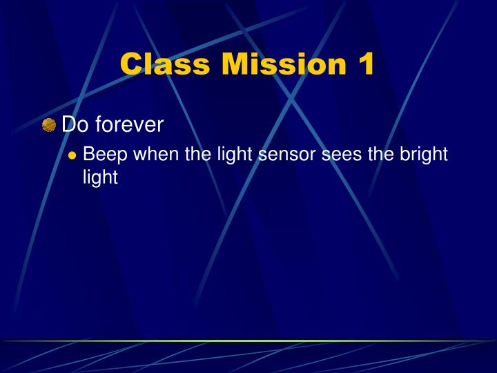 Class Mission 1