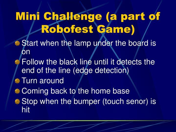 Mini Challenge (a part of Robofest Game)
