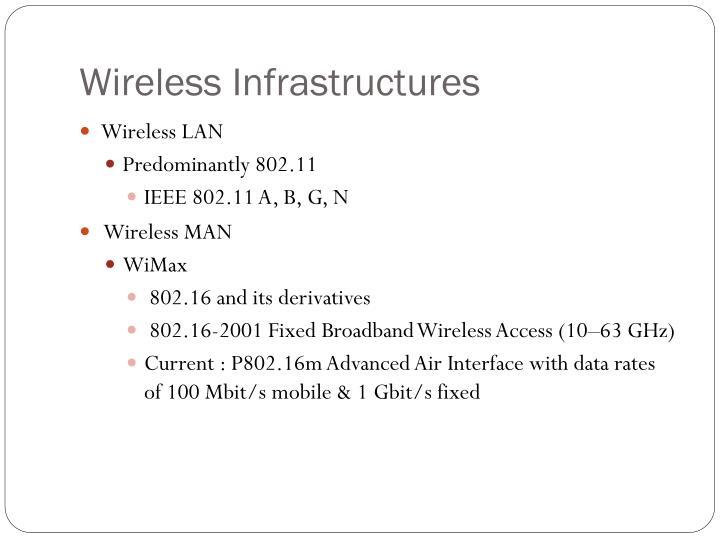 Wireless Infrastructures