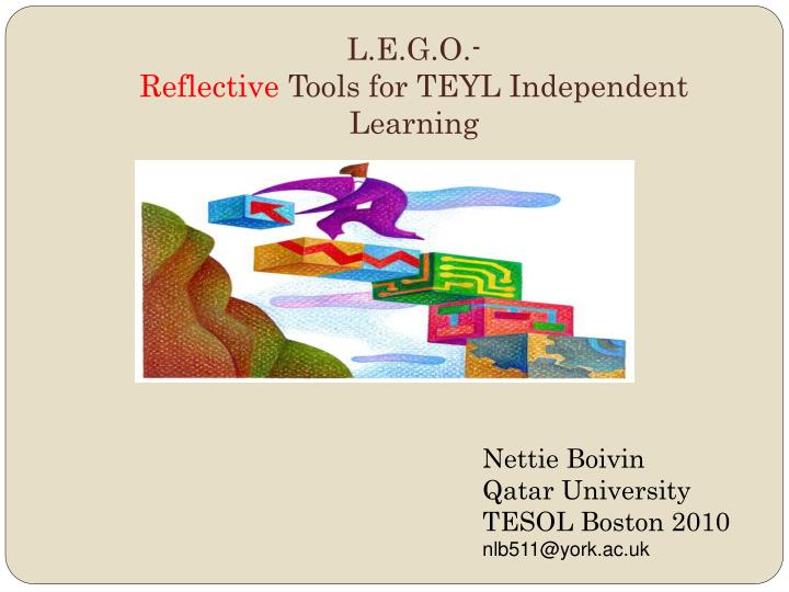 L e g o reflective tools for teyl independent learning