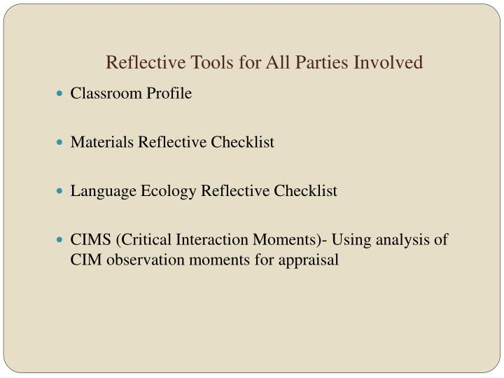 Reflective Tools for All Parties Involved