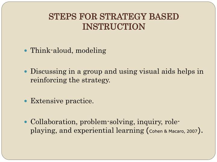 STEPS FOR STRATEGY BASED INSTRUCTION