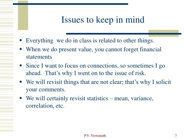 Issues to keep in mind