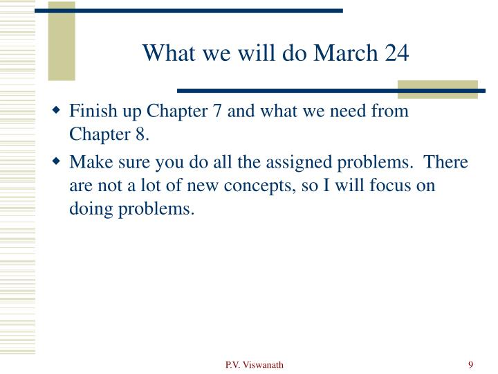 What we will do March 24