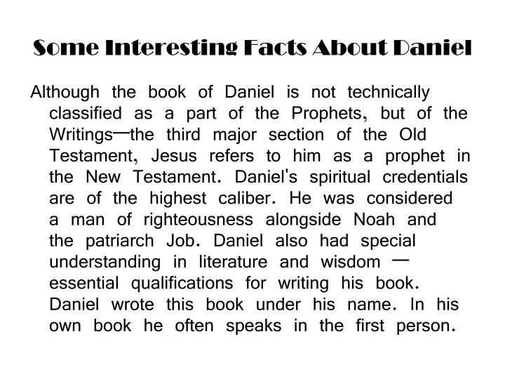 Some interesting facts about daniel