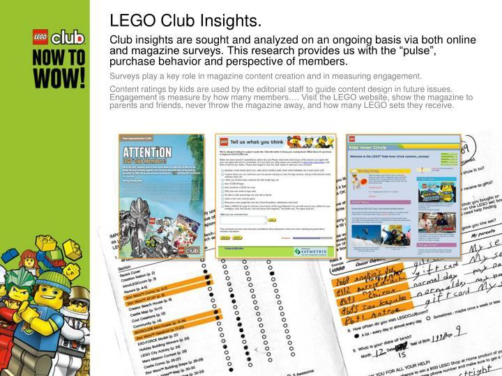 LEGO Club Insights.