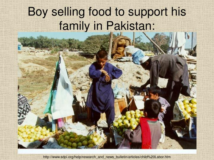 Boy selling food to support his family in Pakistan: