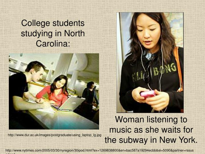 College students studying in North Carolina: