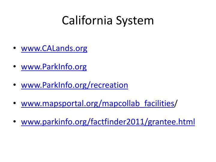 California System