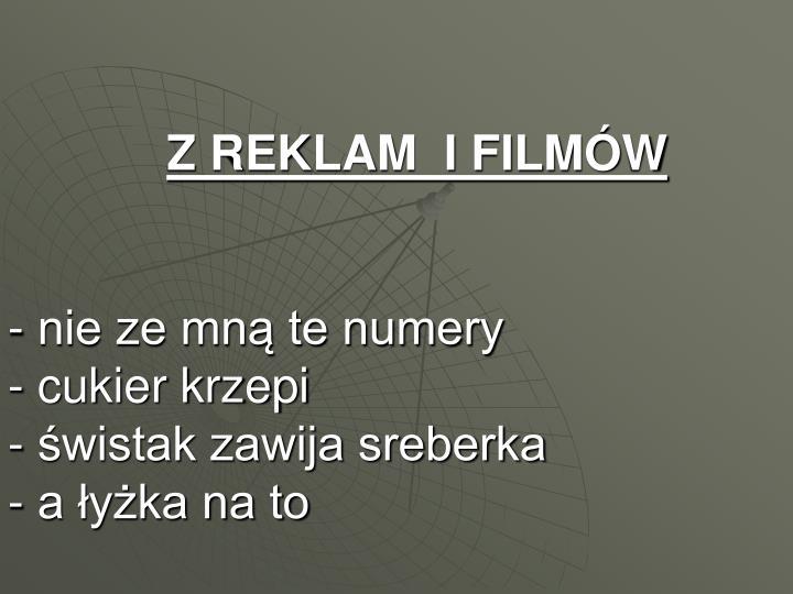 Z REKLAM  I FILMÓW