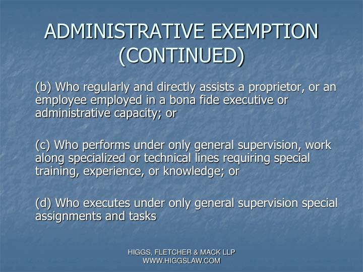 ADMINISTRATIVE EXEMPTION (CONTINUED)
