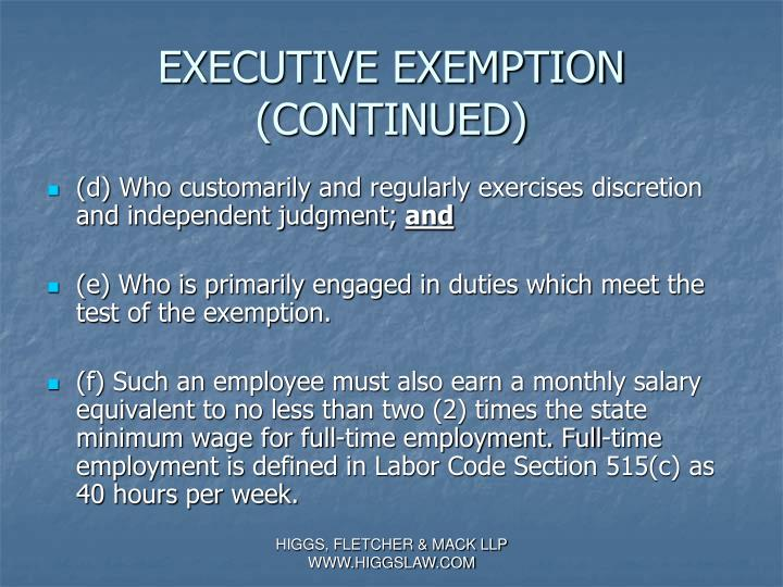 EXECUTIVE EXEMPTION (CONTINUED)