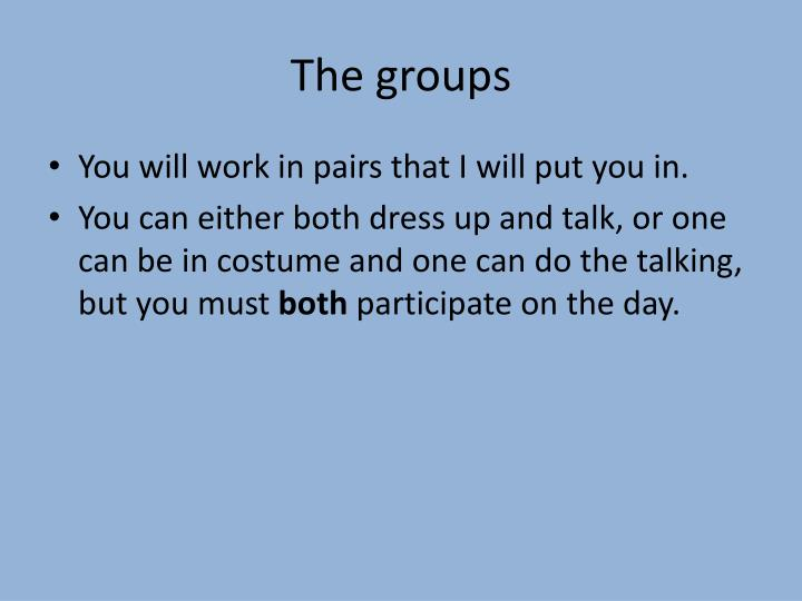 The groups
