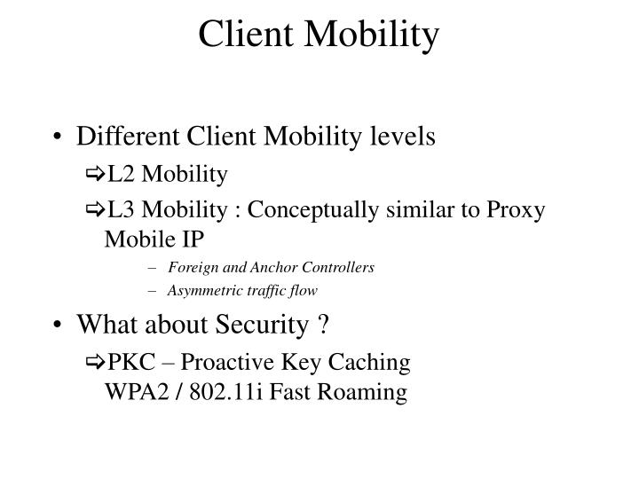 Client Mobility