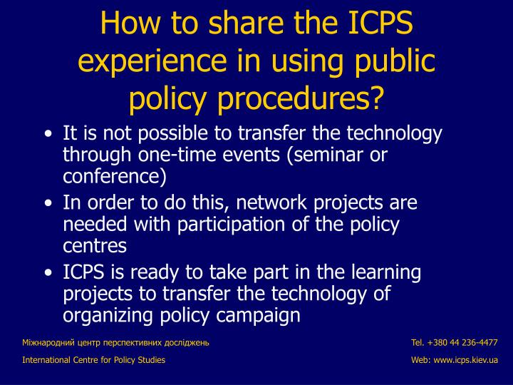 It is not possible to transfer the technology through one-time events (seminar or conference)