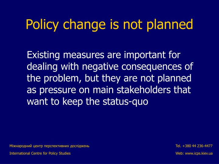 Existing measures are important for dealing with negative consequences of the problem, but they are not planned as pressure on main stakeholders that want to keep the status-quo