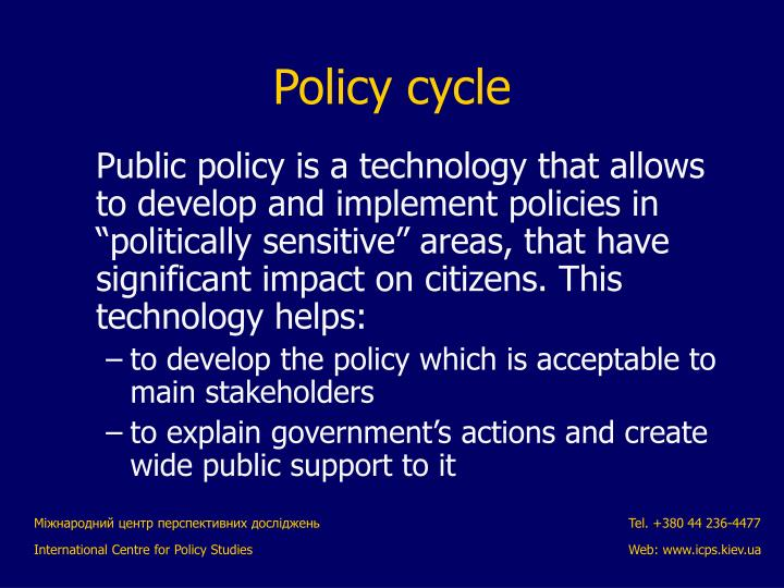 "Public policy is a technology that allows to develop and implement policies in ""politically sensitive"" areas, that have significant impact on citizens. This technology helps:"