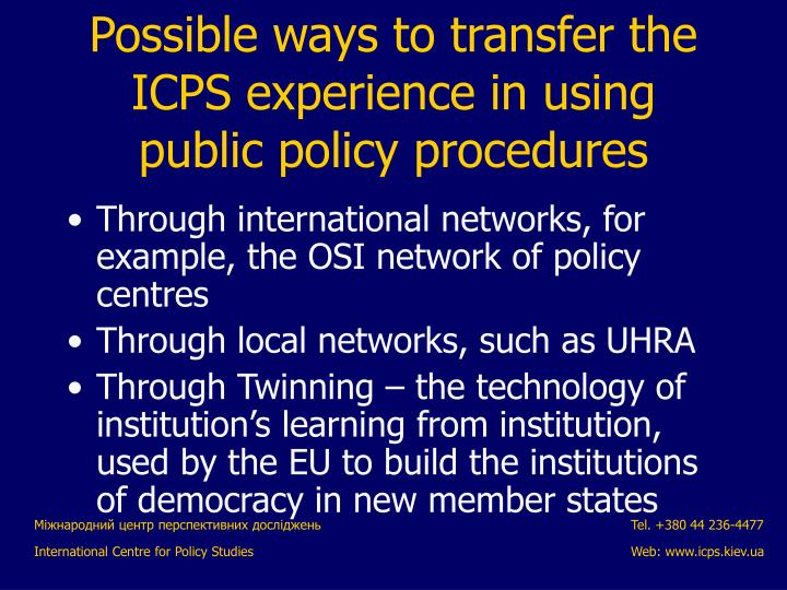 Through international networks, for example, the OSI network of policy centres