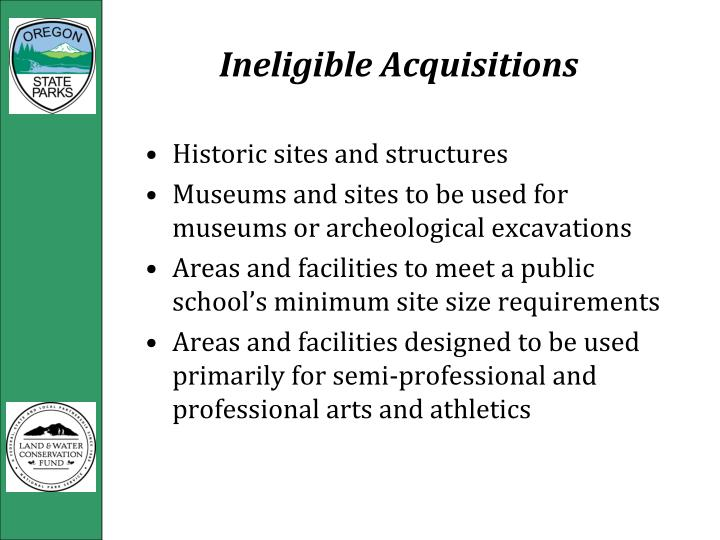 Ineligible Acquisitions