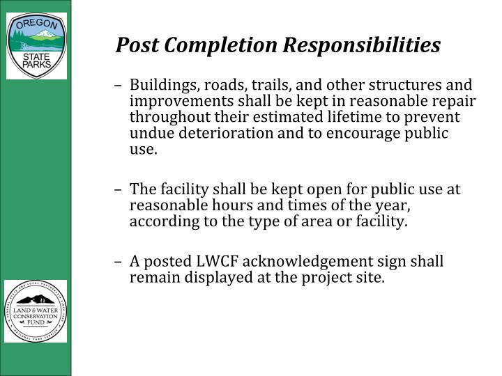 Post Completion Responsibilities