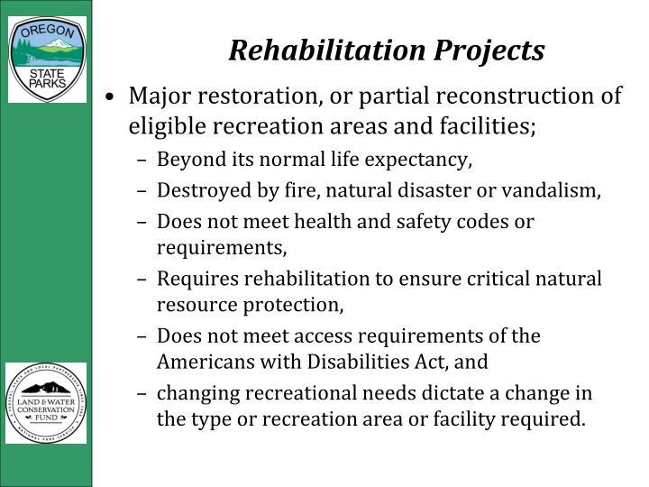 Rehabilitation Projects