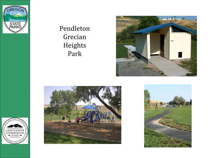 Pendleton Grecian Heights Park