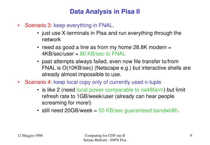 Data Analysis in Pisa II