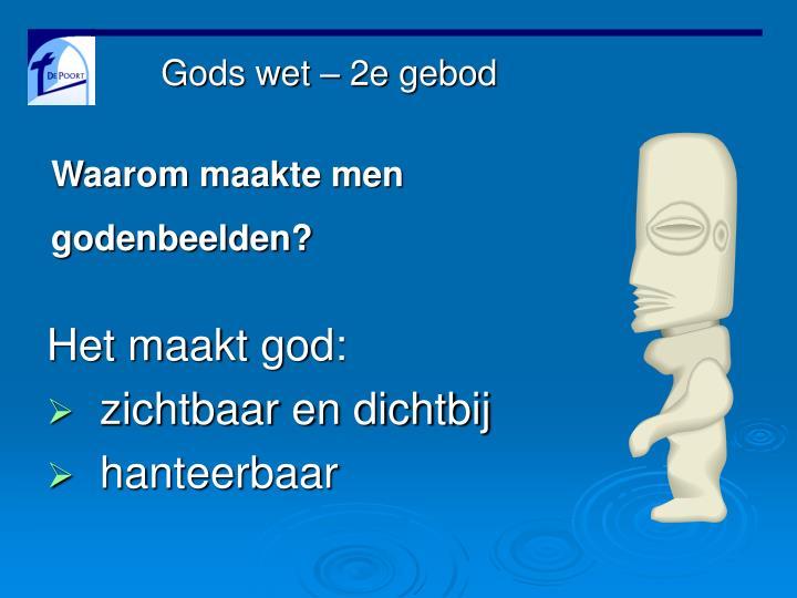 Gods wet – 2e gebod