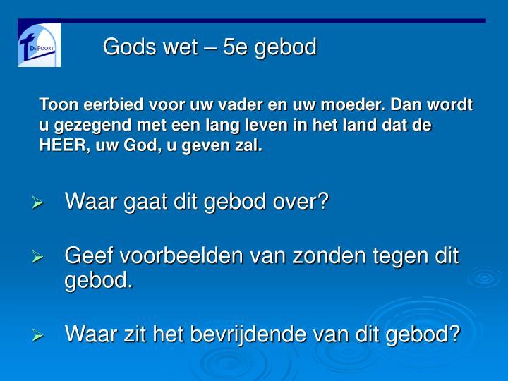 Gods wet – 5e gebod