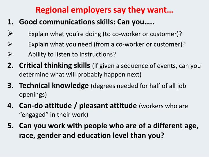 Regional employers say they want…