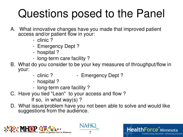 A.   What innovative changes have you made that improved patient access and/or patient flow in your: