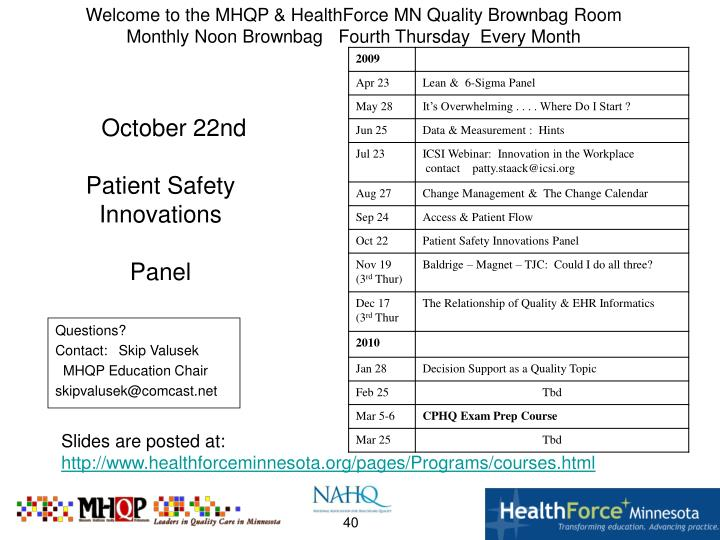 Welcome to the MHQP & HealthForce MN Quality Brownbag Room