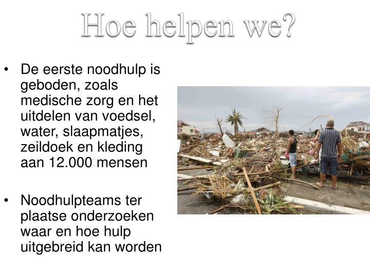 Hoe helpen we?