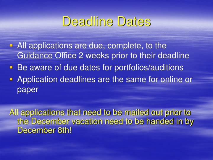Deadline Dates