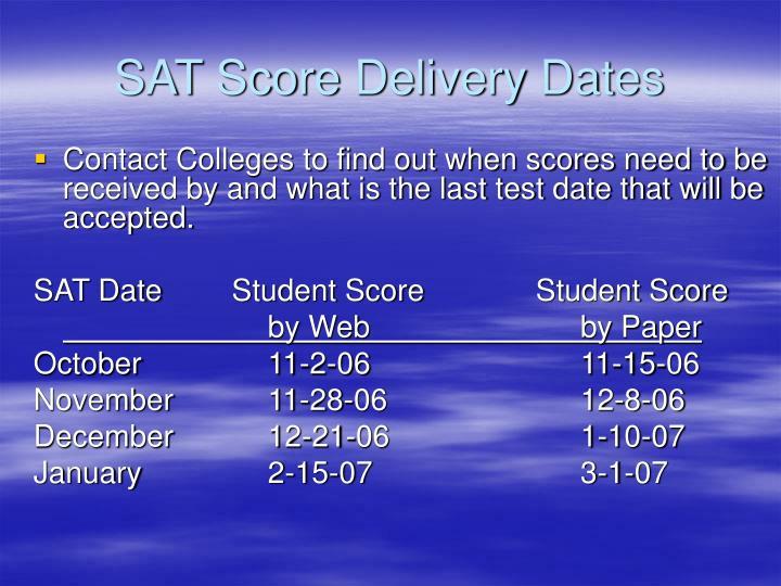 SAT Score Delivery Dates