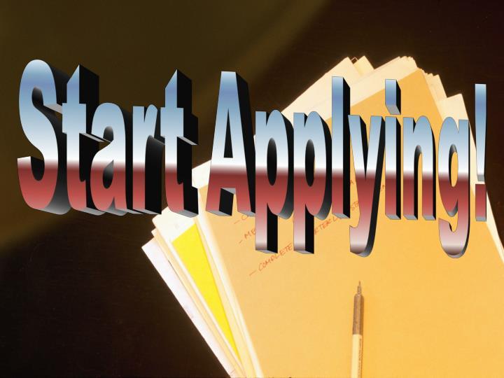 Start Applying!