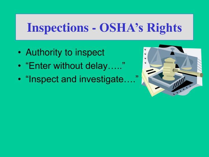 Inspections - OSHA's Rights