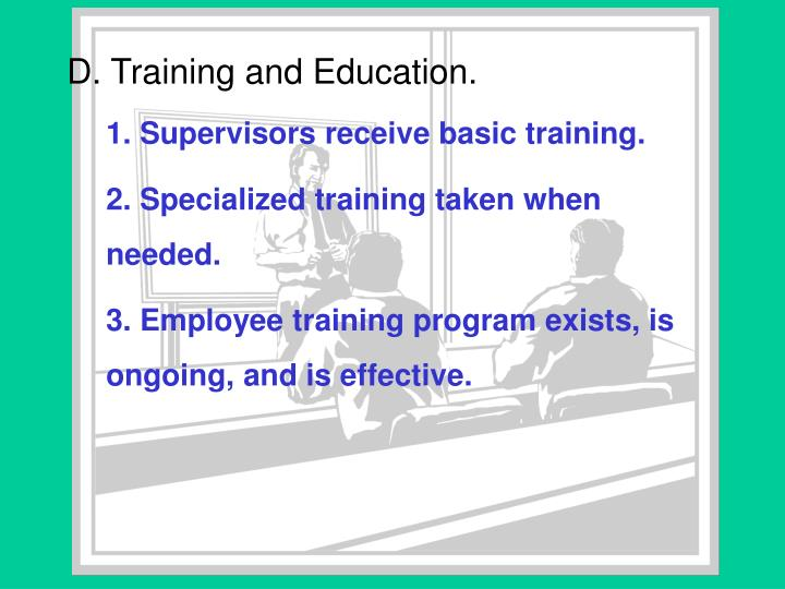 D. Training and Education.