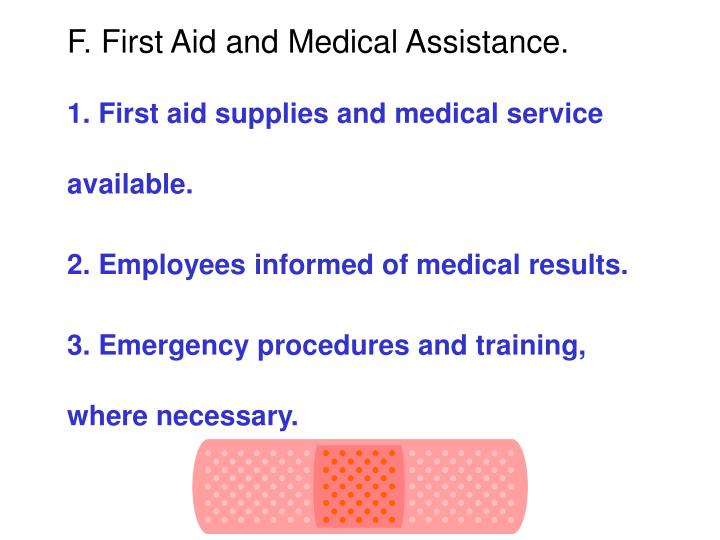 F. First Aid and Medical Assistance.